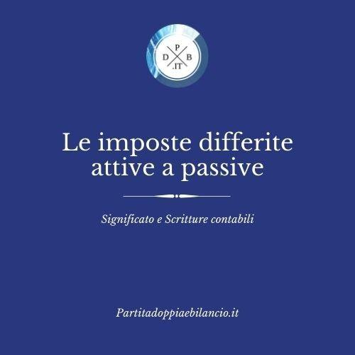 Le imposte differite attive e passive